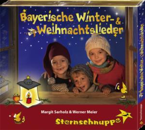 Bayerische Weihnachtslieder Sternschnuppe